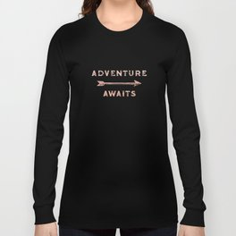 Adventure Awaits Rose Gold Long Sleeve T-shirt