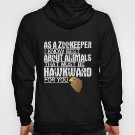 Zookeeper pun | Falcon zoologist embarrassing Hoody