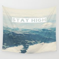 Stay High Wall Tapestry