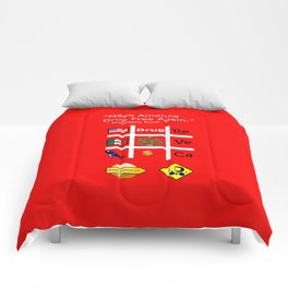 President Dick Kush's campaign slogan Comforters