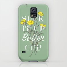 Suck it Up Buttercup Slim Case Galaxy S5