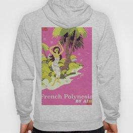 French Polynesia by air Hoody
