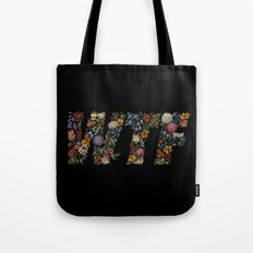 Water the Flowers Tote Bag