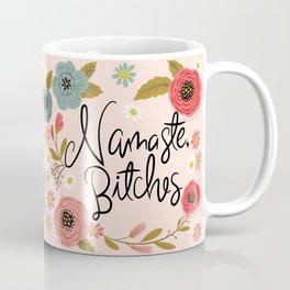 Pretty Sweary- Namaste Bitches Coffee Mug