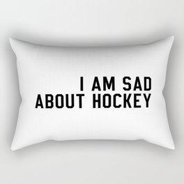 I Am Sad About Hockey Rectangular Pillow