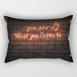 You are what you listen to... Rectangular Pillow