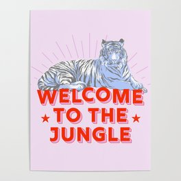 welcome to the jungle - retro tiger Poster