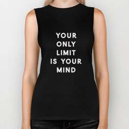Your Only Limit Biker Tank