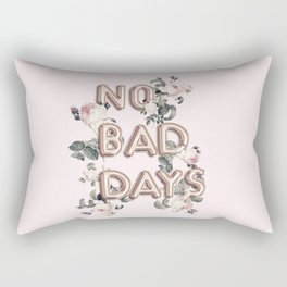 NO BAD DAYS - ROSEGOLD BALLOONS & ROSES Rectangular Pillow