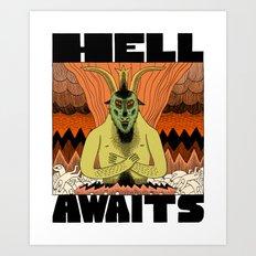 Hell Awaits Art Print
