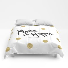 Make It Happen - Start Today - Rain Gold Comforters