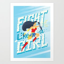 Fight like a girl Art Print