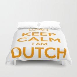 KEEP CALM I AM DUTCH Duvet Cover