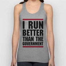 Run Better Than The Government Funny Quote Unisex Tank Top