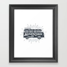 Say yes to new adventures Framed Art Print