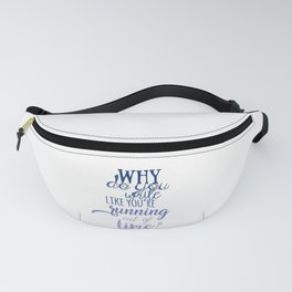 Running out of time | Hamilton Fanny Pack