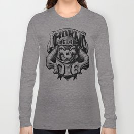 Born to Die Long Sleeve T-shirt