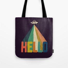 Hello I come in peace Tote Bag