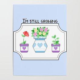 I'm Still Growing Poster