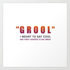Grool - Quote from the movie Mean Girls Art Print