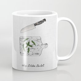 Chop It Like Its Hot, Kitchen Wall Decor Coffee Mug