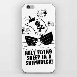 Holy Flying Sheep In A Shipwreck! (For Light Products) iPhone Skin