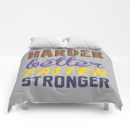 Harder Better Faster Stronger Comforters