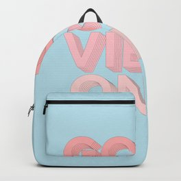 Good Vibes Only sky blue peach pink typography inspirational motivational home wall bedroom decor Backpack