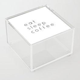 EAT SLEEP COFFEE Acrylic Box