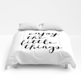 Enjoy the Little Things black and white monochrome typography poster design home decor bedroom wall Comforters