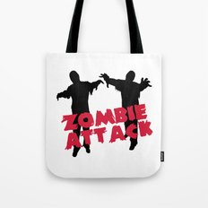 Zombie Attack Funny Quote Tote Bag
