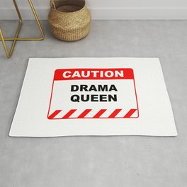 Funny Human Caution Label / Sign DRAMA QUEEN Sayings Sarcasm Humor Quotes Rug