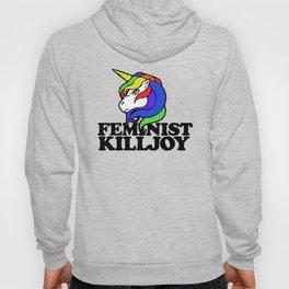 Feminist Killjoy Hoody