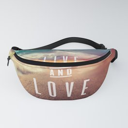 Live and Love beach text Fanny Pack