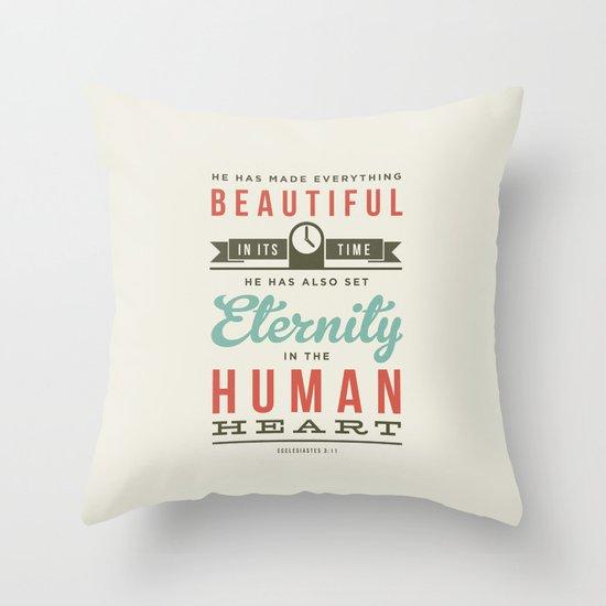 He has made everything beautiful Throw Pillow