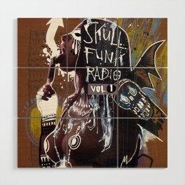 SKULL FUNK RADIO VOL. 1 Wood Wall Art