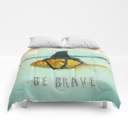 Be Brave - Brilliant Disguise Comforters