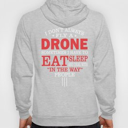 Drone Racing Funny Statement Gift  Hoody