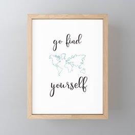 Go find yourself Framed Mini Art Print