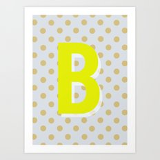 B is for Beautiful Art Print
