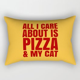 ALL I CARE ABOUT IS PIZZA & MY CAT (Cheesy Yellow & Tomatoe Red) Rectangular Pillow