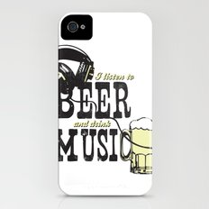 I Listen to Beer and Drink Music Slim Case iPhone (4, 4s)