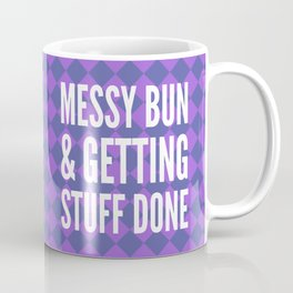 Messy Bun & Getting Stuff Done (Purple Checkered Pattern) Coffee Mug