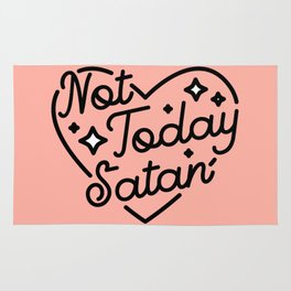 not today satan I Rug