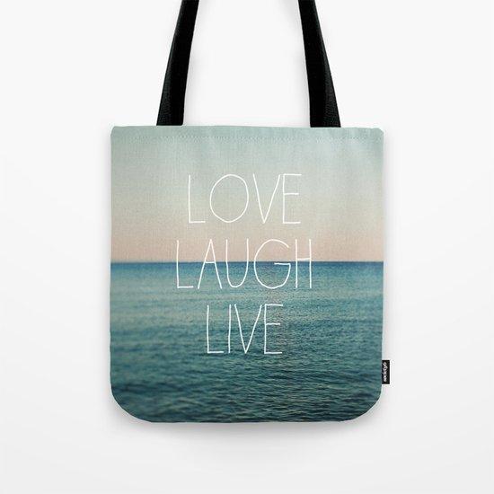 Love Laugh Live #2 Tote Bag