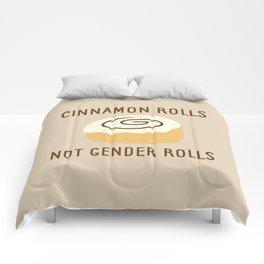 Cinnamon Rolls Not Gender Roles (Brown Background) Comforters