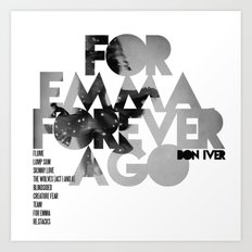 For Emma, Forever Ago - Bon Iver / Cover Art LP Art Print