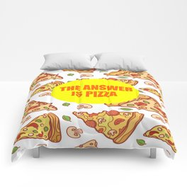 the answer is pizza funny quote Comforters