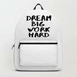 Dream Big Work Hard Backpack