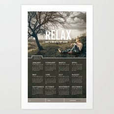 Relax 2013 Calendar  Art Print